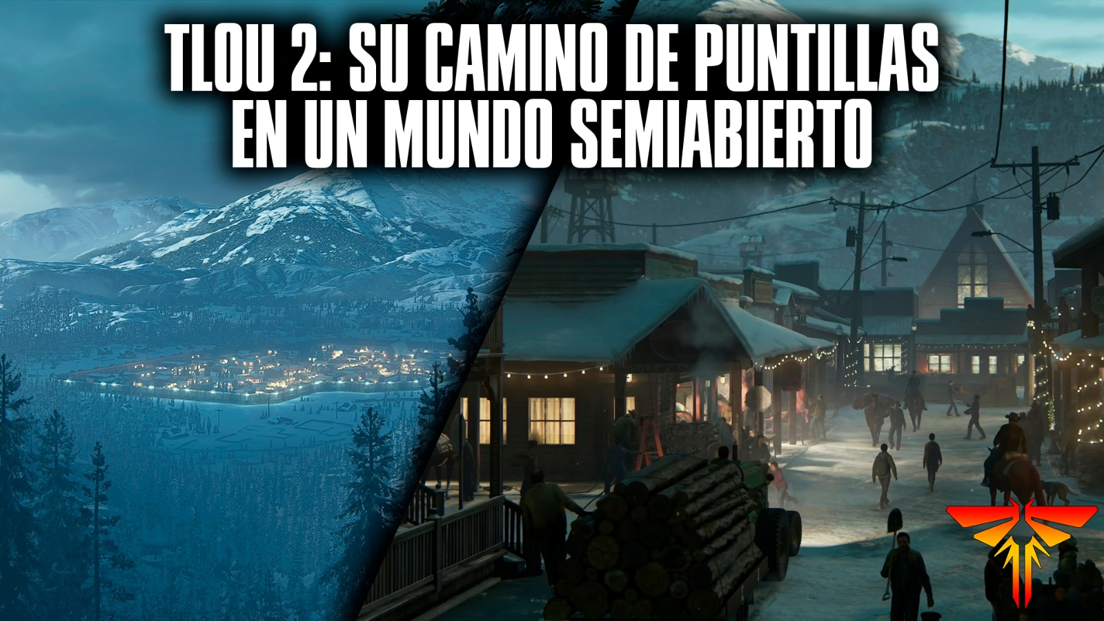 The Last of Us 2 su camino de puntillas en un mundo semiabierto